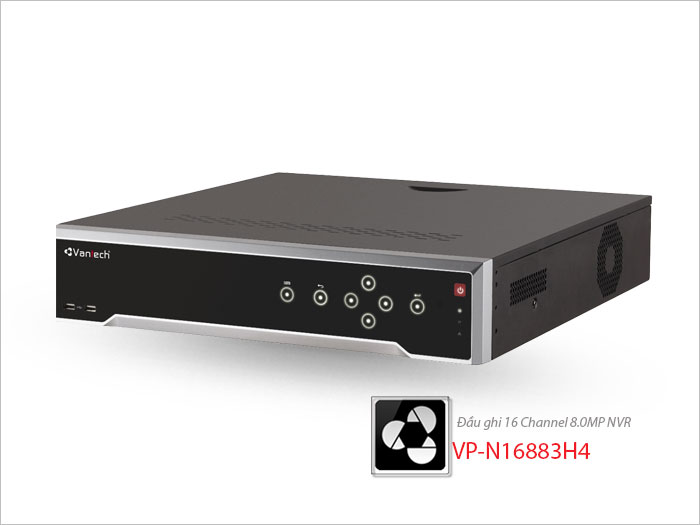 Đầu ghi 16 Channel 8.0MP NVR VP-N16883H4